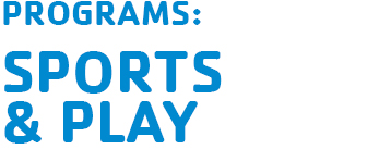 programs: sports & play